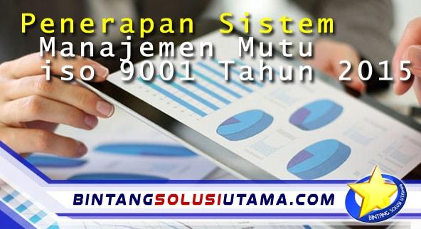 Sistem manajemen Mutu iso 9001 Tahun 2015